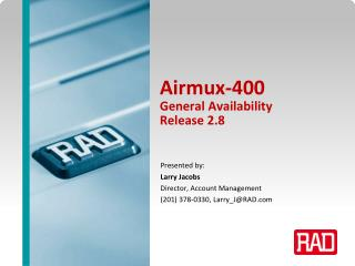 Airmux-400  General Availability Release 2.8