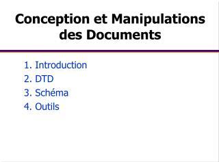 conception et manipulations   des documents