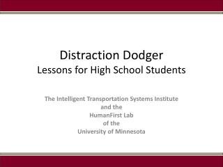 Distraction Dodger Lessons for High School Students