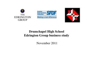 Drumchapel High School Edrington Group business study November 2011