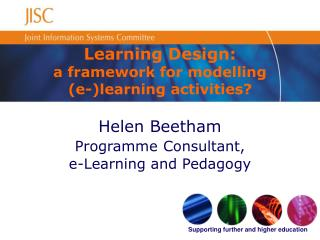 learning design: a framework for modelling  e-learning activities