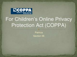 For Children's Online Privacy Protection Act (COPPA)