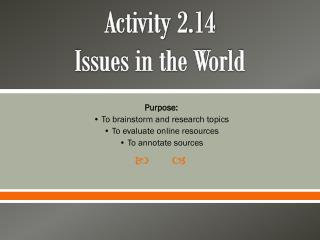 Activity 2.14 Issues in the World