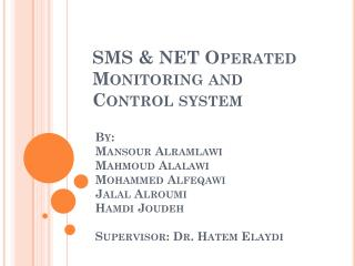 SMS & NET Operated Monitoring and Control system