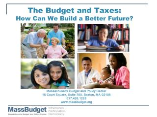 The Budget and Taxes:  How Can We Build a Better Future?