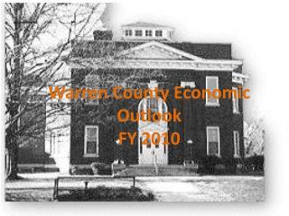 Warren County Economic Outlook  FY 2010