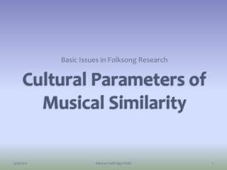 Cultural Parameters of Musical Similarity