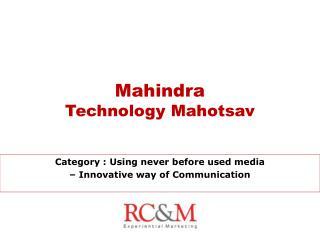 Mahindra Technology Mahotsav
