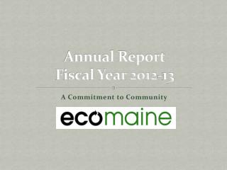 Annual Report Fiscal Year 2012-13