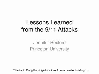 Lessons Learned  from the 9/11 Attacks