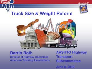 Truck Size & Weight Reform
