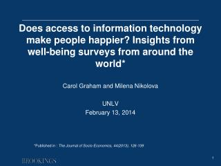 Does access to information technology make people happier? Insights from well-being surveys from around the world*