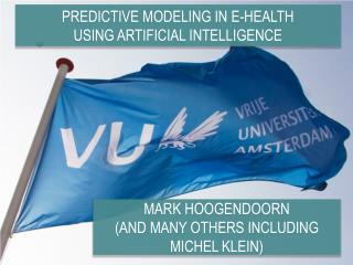 Predictive Modeling in e-health using artificial intelligence