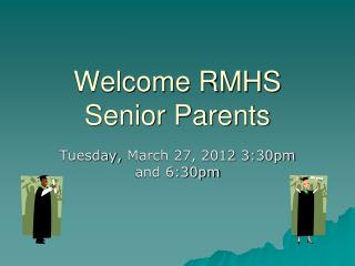 Welcome RMHS Senior Parents