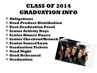 CLASS OF 2014  GRADUATION INFO
