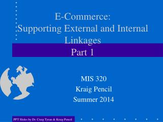 E-Commerce:  Supporting External and Internal Linkages Part 1