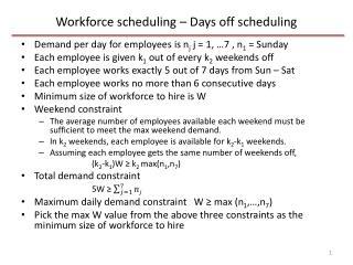 Workforce scheduling – Days off scheduling