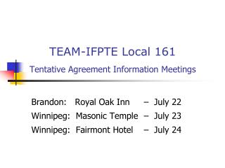 TEAM-IFPTE Local 161 Tentative Agreement Information Meetings