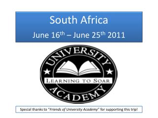 South Africa June 16 th  – June 25 th  2011