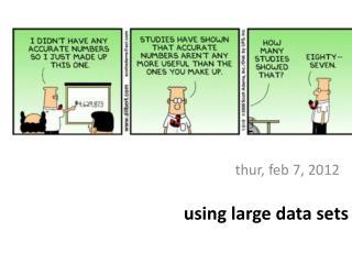 u sing large data sets