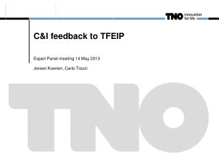 C&I feedback to TFEIP