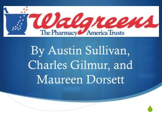 By Austin Sullivan,  Charles  Gilmur , and Maureen Dorsett
