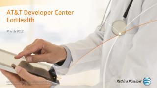 AT&T Developer Center ForHealth