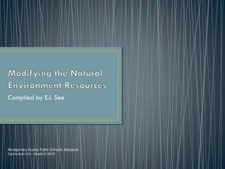 Modifying the Natural Environment Resources