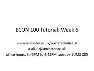 ECON 100 Tutorial: Week  6