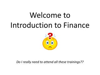 Welcome to Introduction to Finance