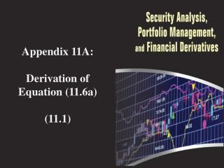 Appendix 11A: Derivation of Equation (11.6a) (11.1)