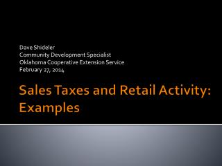 Sales Taxes and Retail Activity: Examples