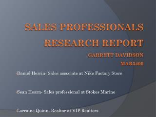 Sales Professionals Research Report  Garrett Davidson MAR3400