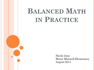 Balanced Math in Practice