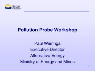 Pollution Probe Workshop