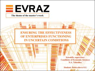 ENSURING THE EFFECTIVENESS  OF  ENTERPRISES FUNCTIONING  IN  UNCERTAIN CONDITIONS