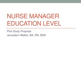Nurse Manager Education Level