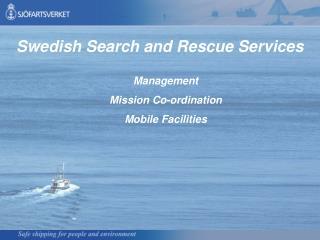 Management Mission Co-ordination Mobile Facilities