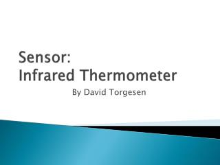 Sensor: Infrared Thermometer