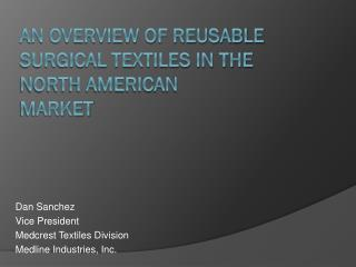 An overview of reusable surgical textiles in the North American market