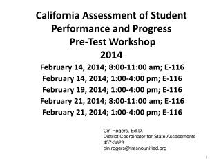 California Assessment of Student Performance and Progress   Pre-Test Workshop 2014