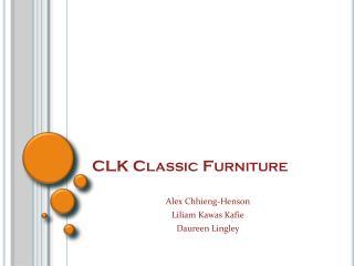 CLK Classic Furniture