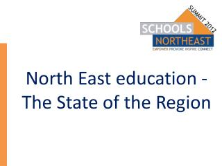 North East education - The State of the Region