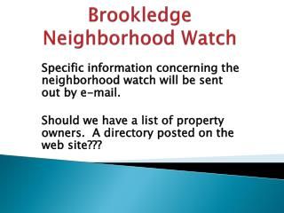 Brookledge  Neighborhood Watch