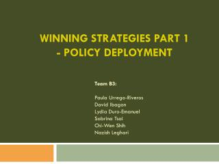 Winning Strategies Part  1 - Policy Deployment