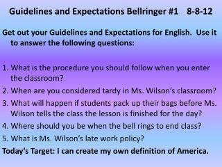Guidelines and Expectations Bellringer #1 	8-8-12