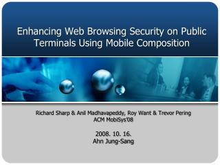 Enhancing Web Browsing Security on Public Terminals Using Mobile Composition