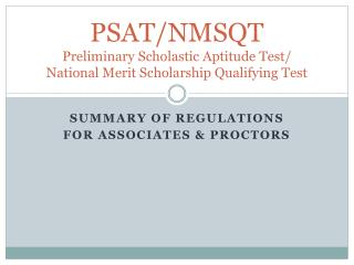 PSAT/NMSQT Preliminary Scholastic Aptitude Test/ National Merit Scholarship Qualifying Test
