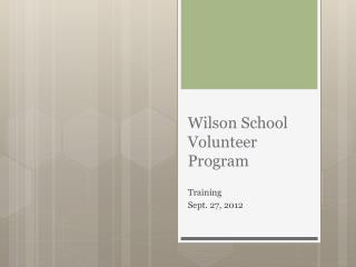 Wilson School Volunteer Program