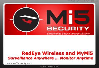 RedEye Wireless and MyMi5  Surveillance Anywhere … Monitor Anytime